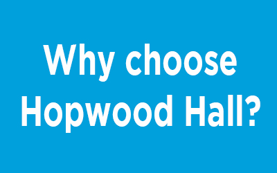 Why choose Hopwood Hall