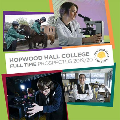 New for 2019/20, Hopwood Hall College Prospectus and Year 8&9 Options Booklet