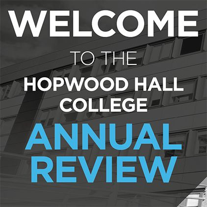 Hopwood Hall College gets full marks at Annual Review